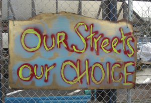 Our Streets, Our Choice